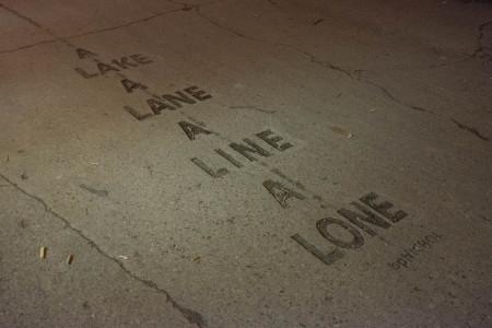 A / LAKE / A / LANE / A / LINE / A / LONE