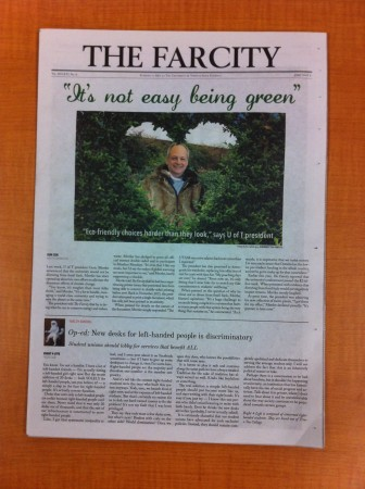 "The Farcity - ""It's not easy being green"" - President Meric Gertler"